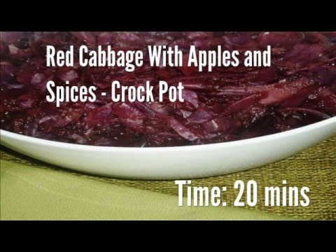 Red Cabbage With Apples and Spices - Crock Pot Recipe
