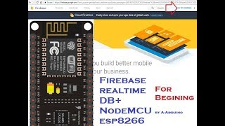 Connecting Arduino Node-MCU with Google Firebase Using Arduino IDE