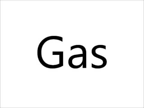 How to Pronounce Gas