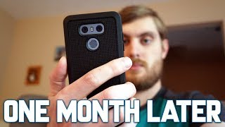 LG G6: One Month Later