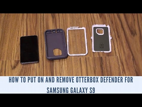 How to Put On and Remove OtterBox Defender for Samsung Galaxy S9