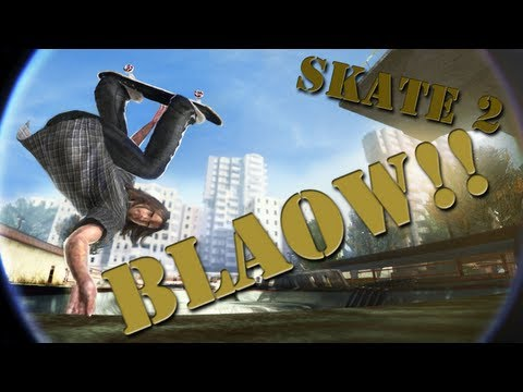 Skate 2: Career - BLAOW!!