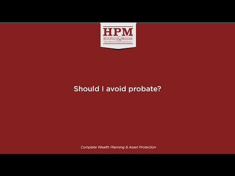 Should I avoid probate?