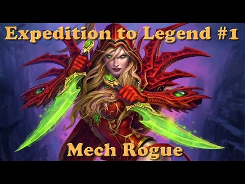Hearthstone - Mech Rogue - Season 10 - Expedition to Legend #1