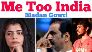ME TOO | Tamil | Chinmayi | Vairamuthu |  Madan Gowri | MG