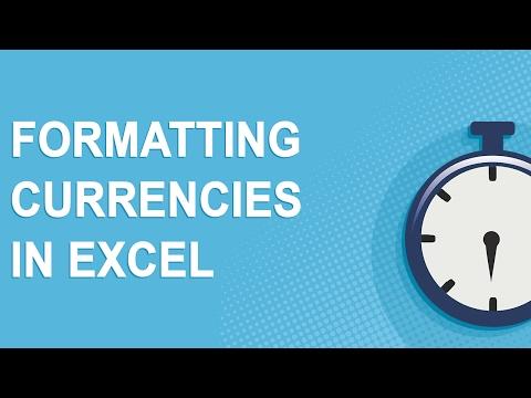 Formatting Currencies in Excel