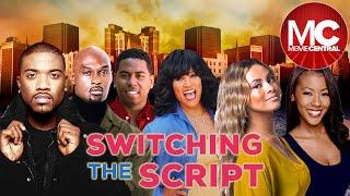 Switchin' The Script   Full Comedy Drama Movie   Denyce Lawton