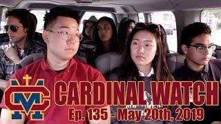 Cardinal Watch: ep. 135 - May 20th, 2019 (Senior Finale)