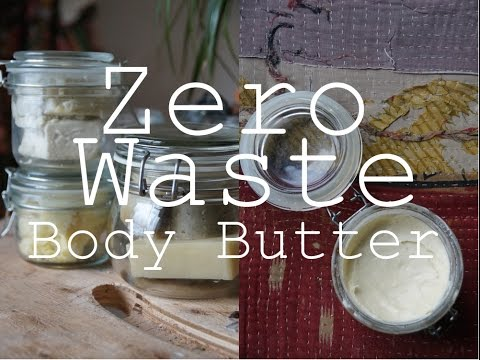 DIY Zero Waste Body Butter // Plastic Free