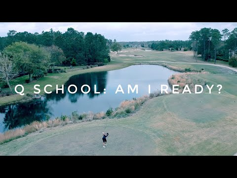 Q School: Am I Ready?