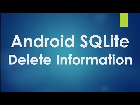 Android SQLite Tutorial - 4 - Delete information from database