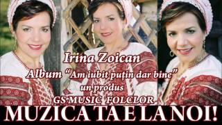 Download COLAJ ALBUM IRINA ZOICAN -  AM IUBIT PUTIN DAR BINE