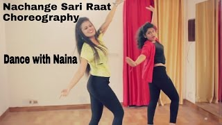 Nachange saari raat dance choreography   junooniyat   Dance with Naina   Naina Chandra