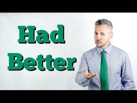 How to use HAD BETTER (Easily Explained)
