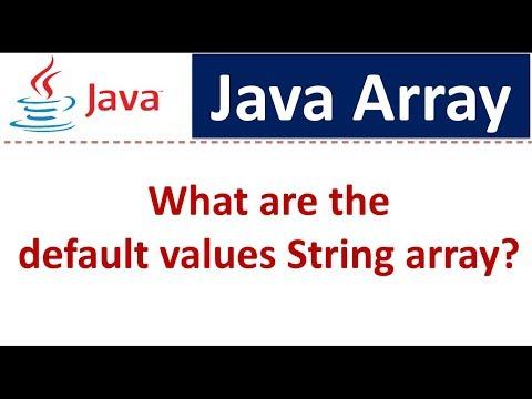 Java Tutorial : Java Array (String array default values)