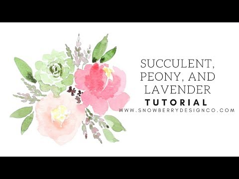 Succulent, Lavender, and Peony Tutorial
