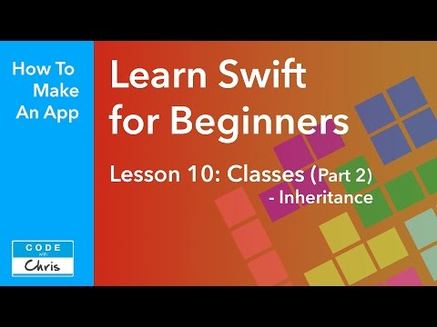 Learn Swift for Beginners - Ep 10 - Classes Part 2 - Inheritance