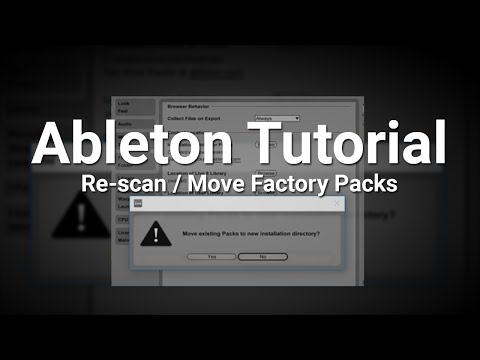 Ableton Tutorial: Re-scan / Move Factory Packs