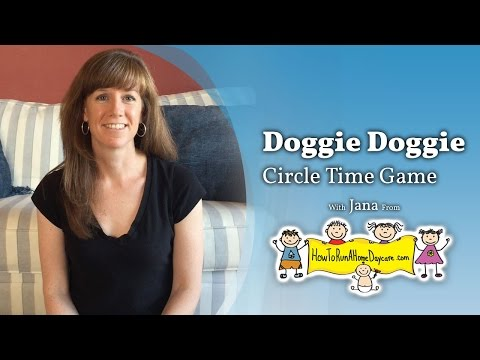 Doggie Doggie - Circle Time Guessing Game - How To Run A Home Daycare