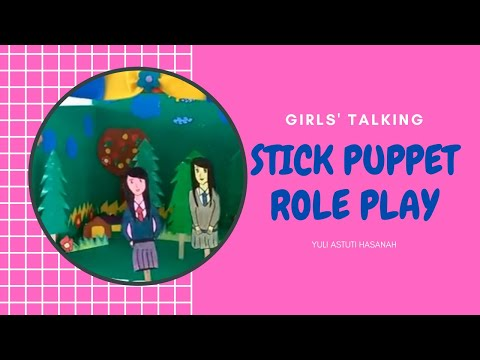 stick puppet role play #8 GIRLS' TALKING