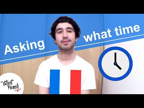 All About Time, in FRENCH I StreetFrench.org