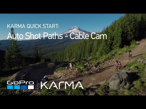 GoPro: Karma Auto Shot Paths - Cable Cam