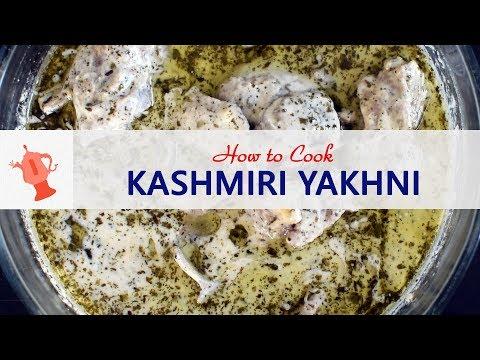 Yakhni Recipe | How To Cook Kashmiri Yakhni
