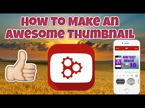 How To Make A Thumbnail On iPhone,iPod,iPad. iOS 10/9 TechnoTrend