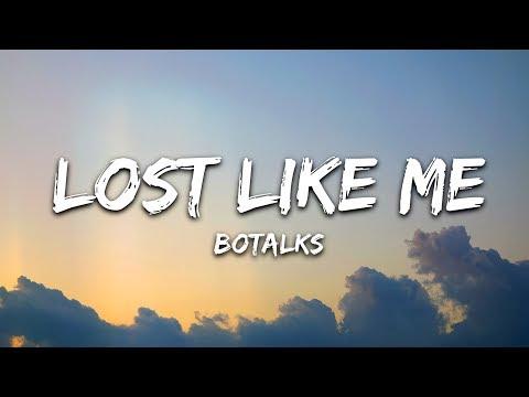 BoTalks - Lost Like Me (Lyrics / Lyric Video)