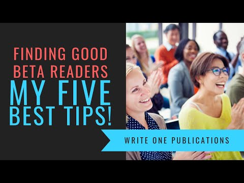 How To Find Good Beta Readers To Help Improve Your Writing