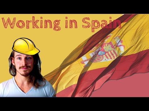 Finding work in Spain (and the process)