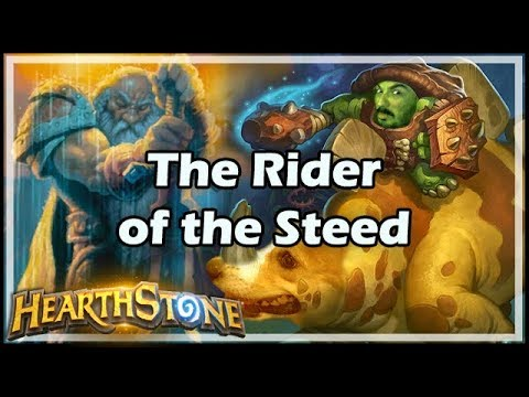 [Hearthstone] The Rider of the Steed