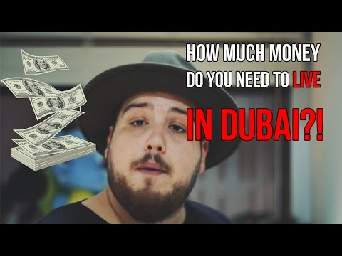 How much MONEY do you need in DUBAI?!