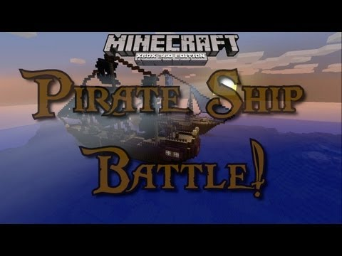 Xbox 360 Minecraft PVP Pirate Ship Battle Royal! (DOWNLOAD)