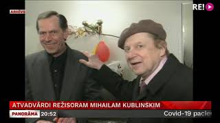 Atvadvārdi režisoram Mihailam Kublinskim
