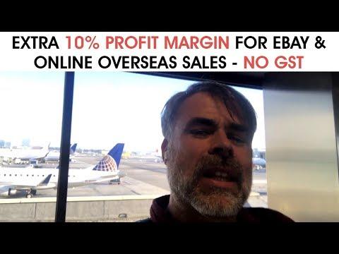 Extra 10% Profit Margin For eBay & Online Overseas Sales - No GST