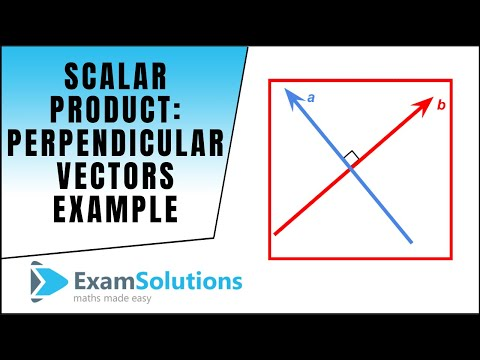 Scalar Product - Perpendicular Vectors - Example : ExamSolutions