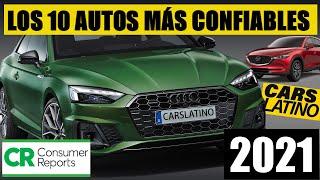 Los 10 Autos Mas Confiables Por Consumer Report 2021 CarsLatino