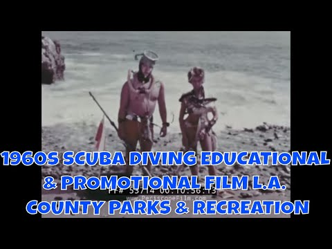 1960s SCUBA DIVING EDUCATIONAL & PROMOTIONAL FILM  L.A. COUNTY PARKS & RECREATION 53714
