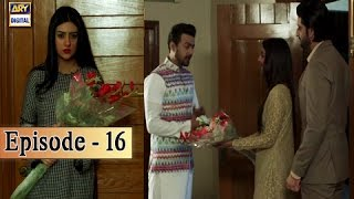 Tumhare Hain Ep 16 - 12th May 2017 - ARY Digital Drama