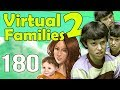 Let's Play Virtual Families 2! | Part 180 | He's Doing The Most