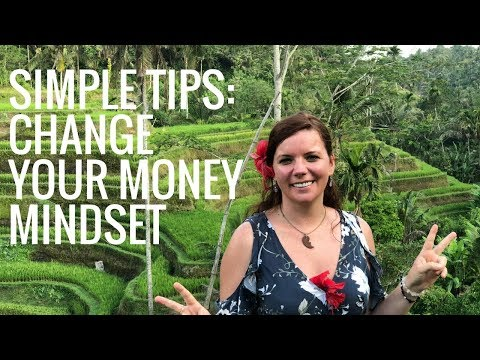 Simple tips on how to change your money mindset