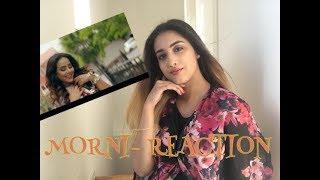 MORNI REACTION -SUNANDA SHARMA