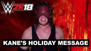 WWE 2K18 - Kane's Holiday Message