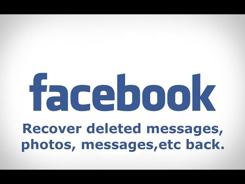 how to retrieve deleted facebook messages,photo and video
