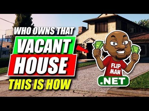 Find Who Owns That Vacant House | Wholesaling - Flipping Houses & Real Estate Investing Tips