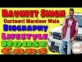 Download Ravneet Singh | Canteeni Mandeer | Biography | family | House | Cars | Lifestyle | Marital Status MP3,3GP,MP4