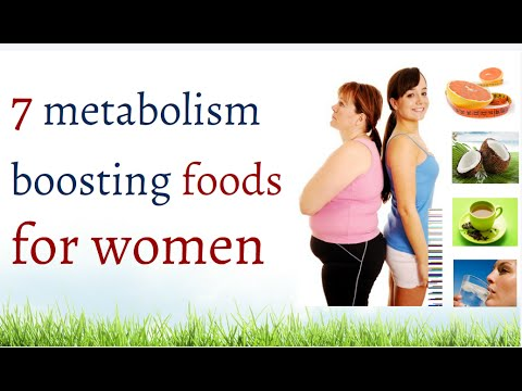 7 metabolism boosting foods for women