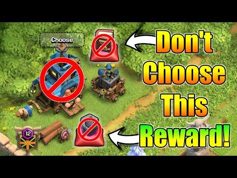 Don't Choose This Rewards In Clan Games If You Are Max Player | Best Reward For You |