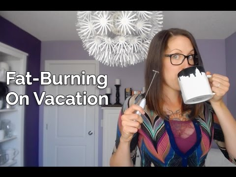 Fat-Burning on Vacation (Travel With Your Fat Coffee).